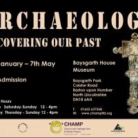 Uncovering Barton's Past with The Baysgarth House Museum's new Archaeology Exhibition.